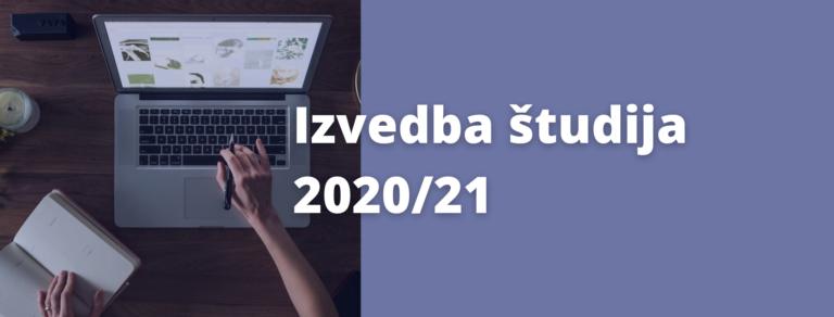 Obvestilo glede izvedbe študija v 2020/21
