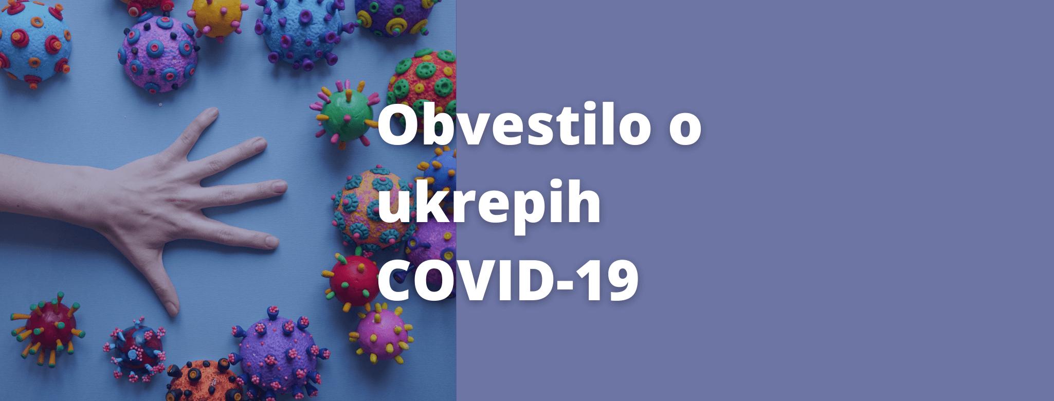 Covid-19- Obvestilo o ukrepih