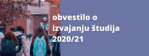 Obvestilo glede izvajanja študija v 2020/21