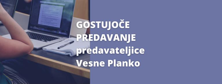 Vabilo na predavanje gostujoče predavateljice Vesne Planko