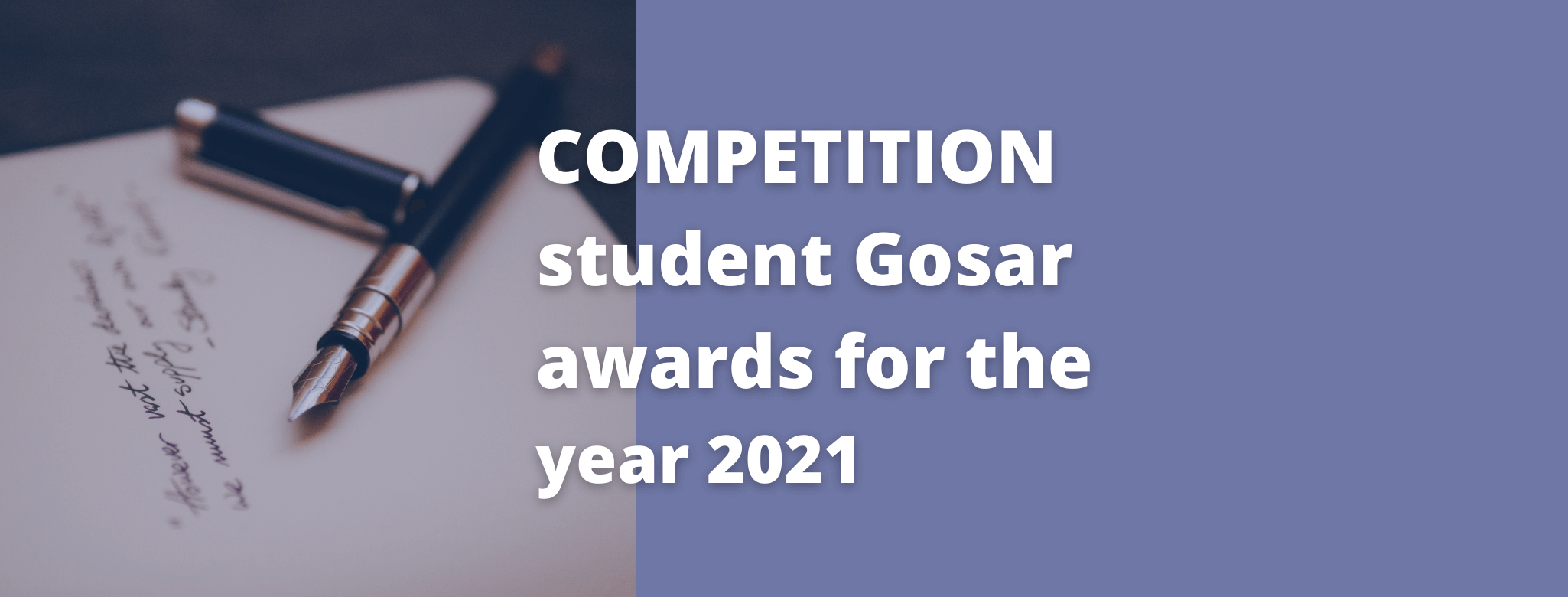 COMPETITION student Gosar awards for the year 2021