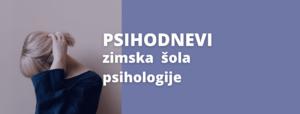 PSIHODNEVI Zimska šola psihologije