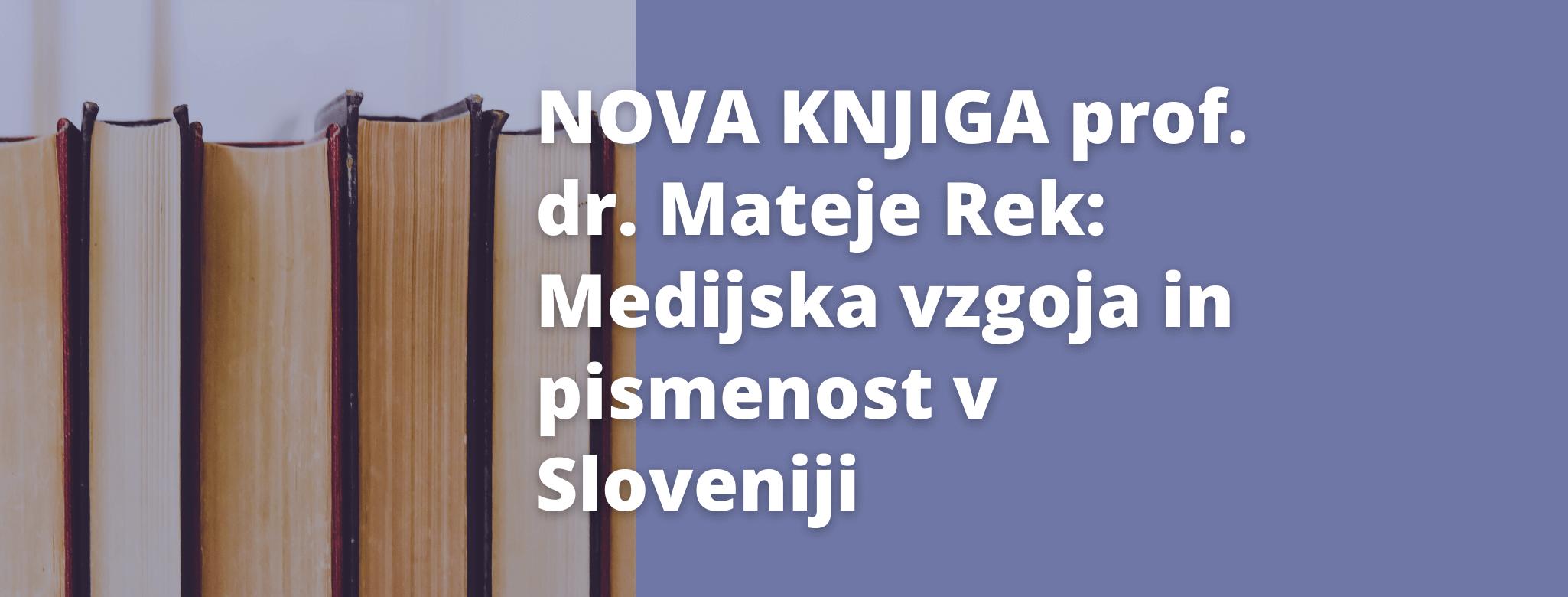 Nova knjiga prof. dr. Mateje Rek