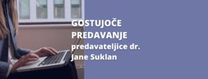 Vabilo na predavanje gostujoče predavateljice dr. Jane Suklan