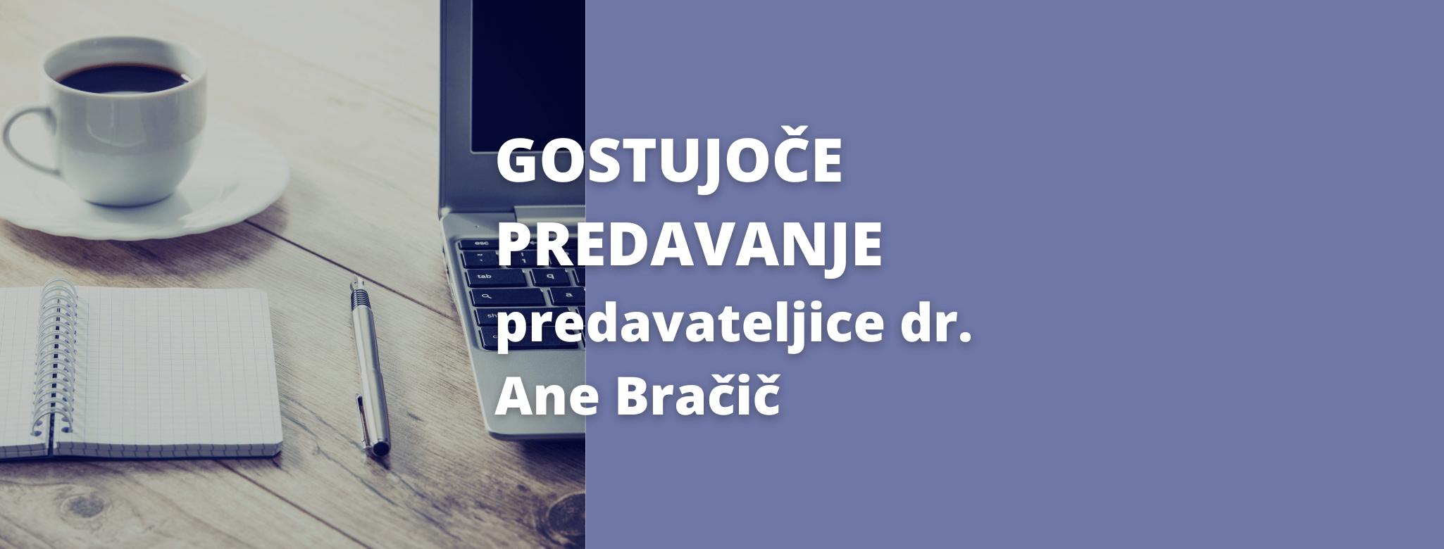Vabilo na predavanje gostujoče predavateljice dr. Ane Bračič