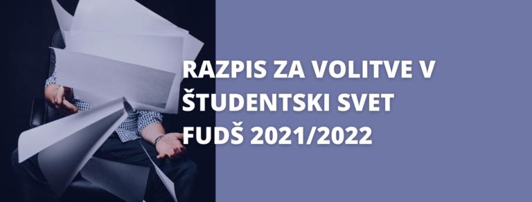 VOLITVE – razpis za volitve v Študentski svet FUDŠ 2021/2022